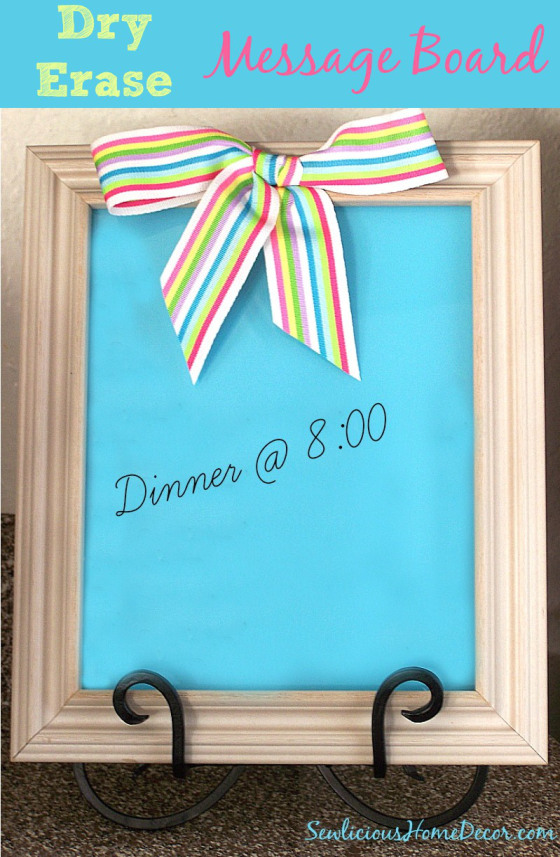 Dry-Erase Message Board | DIY Gifts